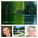 Annual Summer Retreat – Summer Lovin' ~ In the Flow…