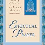 Effectual Prayer with Rev. Shawn Moninger