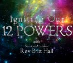 """IGNITING OUR 12 POWERS SERIES """"Sizzle, Baby!"""""""
